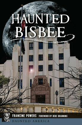 Haunted Bisbee