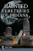 Haunted Cemeteries of Indiana