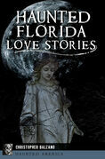 Haunted Florida Love Stories