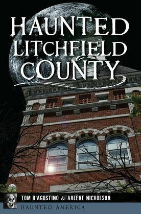 Haunted Litchfield County