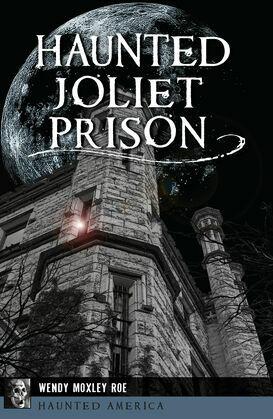 Haunted Joliet Prison