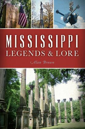 Mississippi Legends & Lore