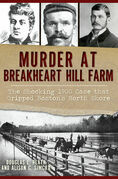 Murder at Breakheart Hill Farm