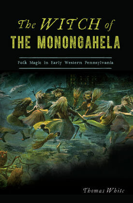 The Witch of the Monongahela