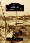 Along Manhasset Bay