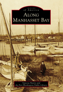 Along Manhasset Bay
