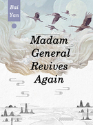 Madam, General Revives Again