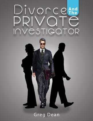 Divorce and the Private Investigator