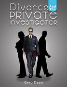 Divorce and the Private Investigator