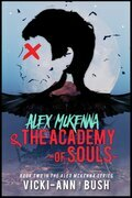 Alex McKenna & the Academy of Souls