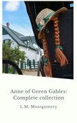 Anne Shirley Complete 8-Book Series : Anne of Green Gables; Anne of the Island; Anne of Avonlea; Anne of Windy Poplar; Anne's House of ... Ingleside; Rainbow Valley; Rilla of Ingleside