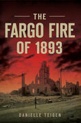 The Fargo Fire of 1893
