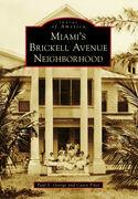 Miami's Brickell Avenue Neighborhood