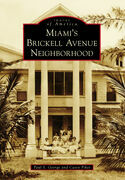 Miami's Brickell Avenue Neighborhood