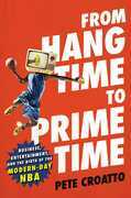 From Hang Time to Prime Time