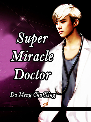 Super Miracle Doctor