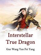 Interstellar True Dragon