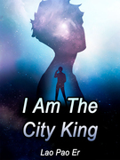 I Am The City King