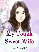 My Tough Sweet Wife