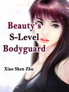 Beauty's S-Level Bodyguard
