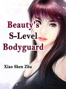 Beauty's S-Level Bodyguard