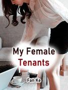 My Female Tenants