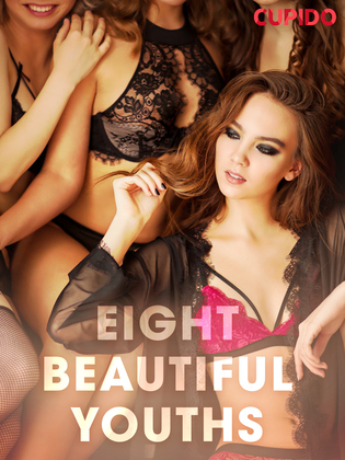 Eight Beautiful Youths