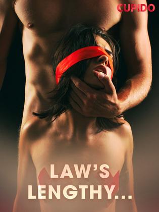 Law's Lengthy...