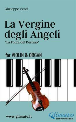 La Vergine degli Angeli - Violin & Organ