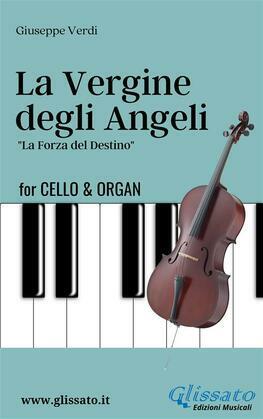 La Vergine degli Angeli - Cello & Organ