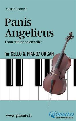 Panis Angelicus - Cello & Piano/Organ