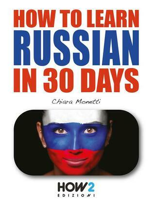 How to learn Russian in 30 days