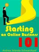 Starting An Online Business 101