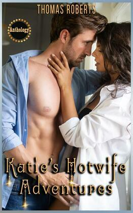 Katie's Hotwife Adventures