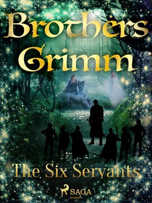 The Six Servants