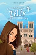 Zélie, l'orpheline de Notre-Dame