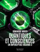 Quantiques et consciences