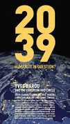 2039 - Humanity in question ?