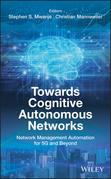 Towards Cognitive Autonomous Networks