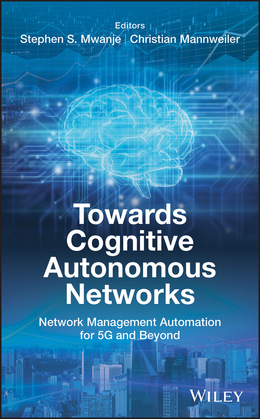 Towards Cognitive Autonomous Networks
