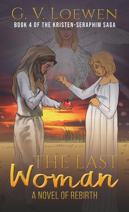 The Last Woman—A Novel of Rebirth