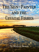 The Sign-Painter and the Crystal Fishes