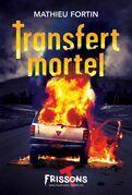 Transfert mortel