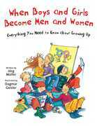 When Boys and Girls Become Men and Women