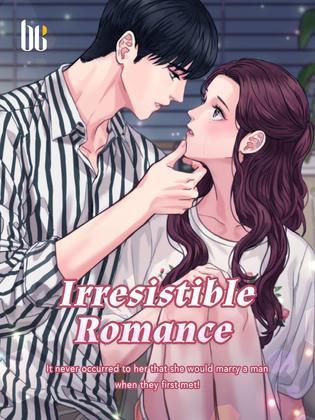 Irresistible Romance