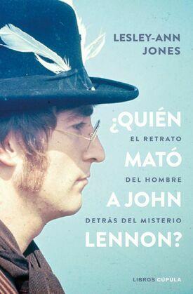 ¿Quién mató a John Lennon?