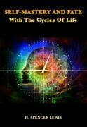 Self-Mastery And Fate With The Cycles Of Life