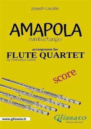 Amapola - Flute Quartet - score