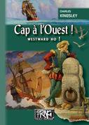 Cap à l'Ouest ! (Westward ho !)