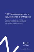 100 témoignages sur la gouvernance d'entreprise
